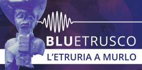 Bluetrusco Murlo -  Enocuriosi di Wine and Tours
